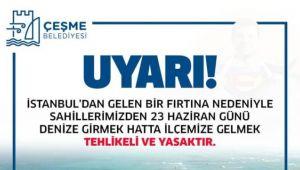 Çeşme Belediyesi'nden İstanbullulara uyarı!