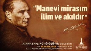"""Atatürk, """"Ata'ya Saygı Yürüyüşü""""yle anılacak"""