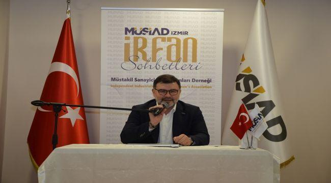 MÜSAD İzmir Şubesi 'İrfan Sohbeti' Toplantısı'nda Buluştu