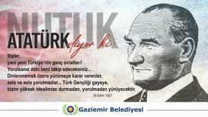 Atatürk Nutuk ile Gaziemir'e sesleniyor!