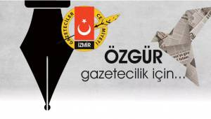 Zor zamanlarda mesleki örgütünü yanında görmek İzmirli gazetecilerin de hakkı